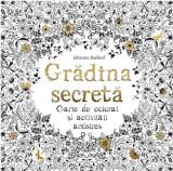 Grădina secretă. Carte de colorat și activități antistres
