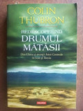 Redescoperind drumul matasii- Colin Thubron