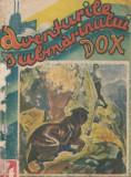 Warren, H. - AVENTURILE SUBMARINULUI DOX, No. 4, ed. Ig. Hertz, Bucuresti