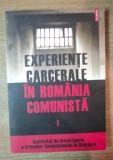 Experiente carcerale în România comunista Vol. 1