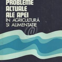 Probleme actuale ale apei in agricultura si alimentatie