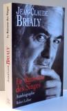 LE RUISSEAU DES SINGES par JEAN-CLAUDE BRIALY , 2000