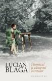 Hronicul si cantecul varstelor/Lucian Blaga