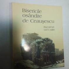BISERICILE OSANDITE DE CEAUSESCU
