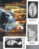 Tarotul Umbrelor - Manual Tarot + 78 Carti de Joc de Tarot Alb-Negru