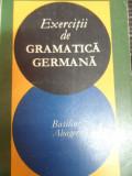 Exercitii De Gramatica Germana - Basilius Abager ,549070