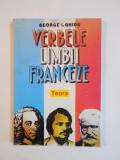 VERBELE LIMBII FRANCEZE de GEORGE I. GHIDU 1993