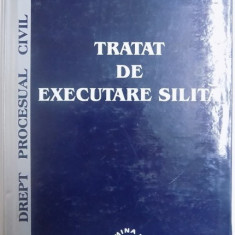 DREPT PROCESUAL CIVIL - TRATAT DE EXECUTARE SILITA de SAVELLY ZILBERSTEIN si VIOREL MIHAI CIOBANU , 2001