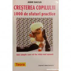 Cresterea copilului 1000 de sfaturi practice