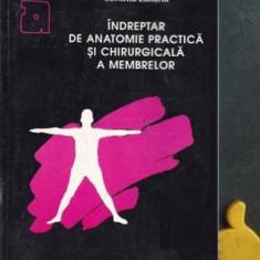 Indreptar de anatomie practica si chirurgicala a membrelor Corneliu Zaharia