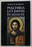 PSALTIREA LUI DAVID IN SONETE de AUREL M. BURICEA, 2015 *CONTINE DEDICATIA AUTORULUI