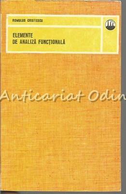 Elemente De Analiza Functionala - Romulus Cristescu