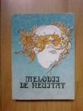 g0 Melodii de neuitat - volumul 1 - Editura Muzicala, 1985, 335 pag