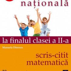 Evaluarea nationala la finalul cls a II-a Scris-Citit-Matematica, Manuela Dinescu