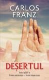 Desertul/Carlos Franz