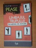 LIMBAJUL TRUPULUI IN MEDIUL DE AFACERI-ALLAN & BARBARA PEASE,BUC.2011