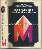 Cumpara ieftin Matematici Clasice Si Moderne I - Acad. Caius Iacob, Aurelia Craciunescu