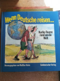 Wenn Deutsche reisen…