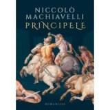 Principele - Niccolò Machiavelli