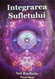 Integrarea Sufletului/Sal Rachele
