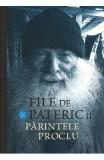 File de pateric II. Parintele Proclu