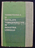 Termotehnica Si Instalatii Termoenergetice In Industria Lemnului