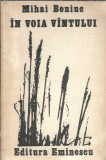 Mihai Beniuc - In voia vantului / poeme / ed. Eminescu 1987