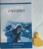Ciresarii, vol. 4 Aripi de zapada Constantin Chirita