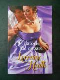 LORRAINE HEATH - O DATORIE DE ONOARE