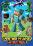 Aventuri în lumea Minecraft