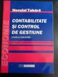 Contabilitate Si Control De Gestiune - Neculai Tabara ,547010