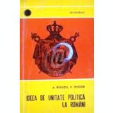 Ideea de unitate politica la romani
