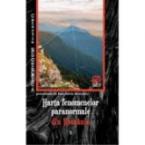 Harta fenomenelor paranormale din Romania - Dan-Silviu Boerescu