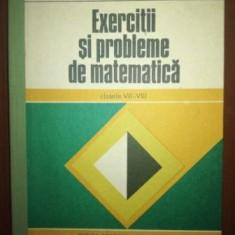 Exercitii si probleme de matematica clasele VII-VIII - Grigore Gheba