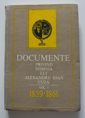 D. Berindei Documente privind domnia lui Alexandru Ioan Cuza (vol. I)(1859-1861) foto