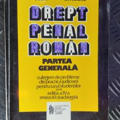 Drept Penal Roman Partea Generala -CULEGERE DE PROBLEME JUDICIAR  Bulai MITRACHE
