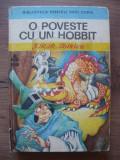 J.R.R. TOLKIEN - O POVESTE CU UN HOBBIT (ilustratii Livia Rusz) - 1975