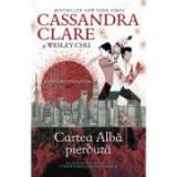 Cartea alba pierduta (al doilea volum al seriei Blesteme stravechi) - Cassandra Clare