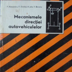 MECANISMELE DIRECTIEI AUTOVEHICULELOR - P. ALEXANDRU, FL. DUDITA, A. JULA, V. BE
