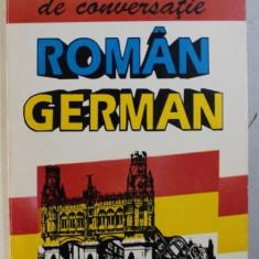 GHID DE CONVERSATIE ROMAN - GERMAN de ROBERT GRAEF , 1995