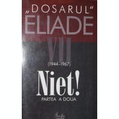 DOSARUL ELIADE VII ( 1944 - 1967 ) NIET - MIRCEA HANDOCA