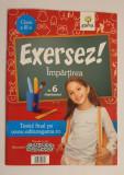 Cumpara ieftin Exersez! Împărțirea în 6 săptămâni clasa a III-a