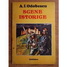 A. I. Odobescu - Scene istorice