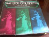 BALETE DIN OPERE, dirijor Jean Bobescu, orchestra Operei Romane Bucuresti-NOU