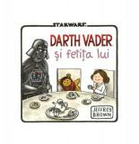 Cumpara ieftin Star Wars. Darth Vader și fetița lui