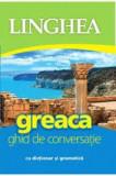 Cumpara ieftin Greaca ghid de conversatie linghea