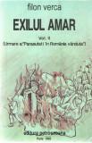 Exilul amar vol. II - Filon Verca Ed. Petrosneana Paris 1992 brosata