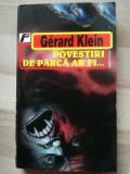 Povestiri de parca ar fi- Gerard Klein