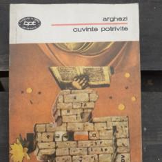 CUVINTE POTRIVITE - ARGHEZI