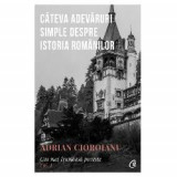 Cea mai frumoasa poveste volumul I (editia a II a), Curtea Veche Publishing